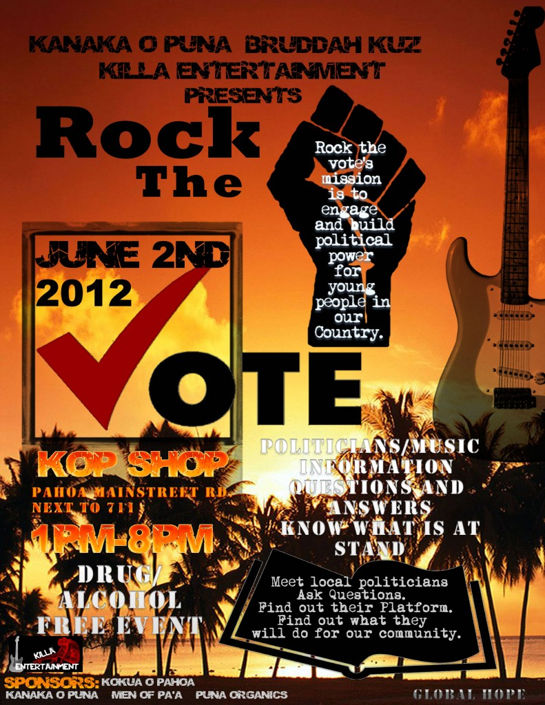 Pahoa: Rock the Vote / Meet the Candidates