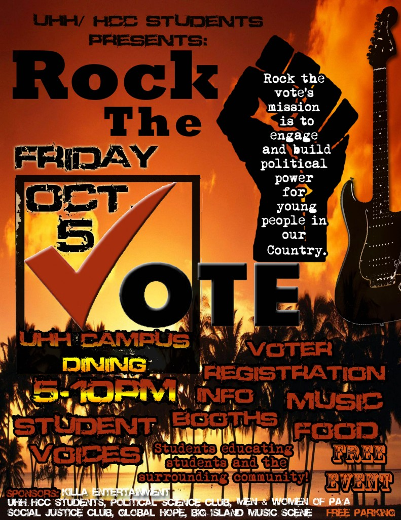 University of Hawaii at Hilo: Rock the Vote – Friday, October 5, 2012