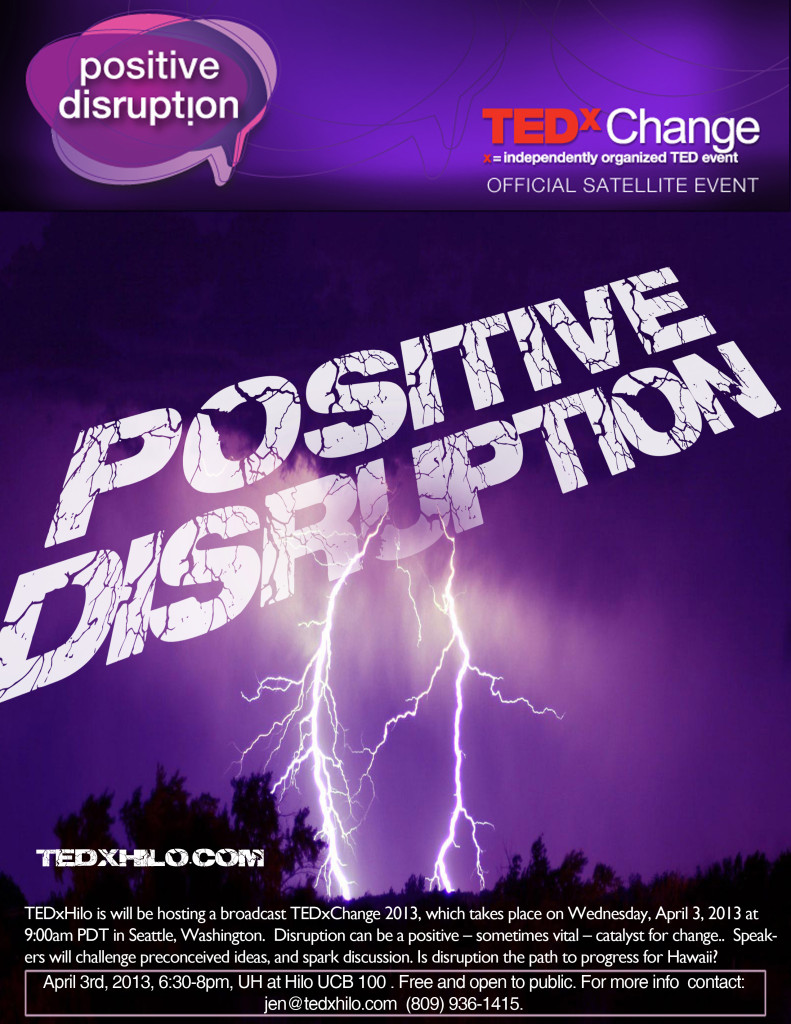 TEDxHilo Positive Disruption